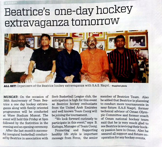 Organisers of Beatrice Hockey Extravaganza, Muscat with Mr. S.A.S. Naqvi.